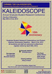 Turning the Kaleidoscope: Researching Education and Educating Research @ Faculty of Education, University of Cambridge, UK