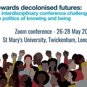 Towards Decolonised Futures Conference Poster